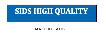 Sids High Quality Smash Repairs  Logo